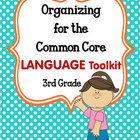 ORGANIZING for the COMMON CORE {3rd Grade LANGUAGE Teacher