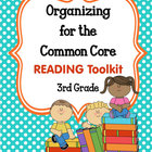 ORGANIZING for the COMMON CORE {3rd Grade READING Teachers