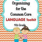 ORGANIZING for the COMMON CORE {4th Grade LANGUAGE Teacher
