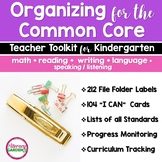 ORGANIZING for the COMMON CORE {Kindergarten Teachers Tool