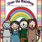 OVER the RAINBOW with the Wizard of OZ