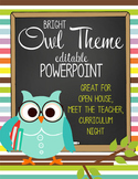 OWL - PowerPoint, Open House, Curriculum Night, Meet the Teacher