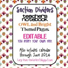 EDITABLE OWL Themed Teacher Notebook Dividers w/ Matching