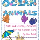 Ocean Animals - Math and Literacy Activities for the Common Core