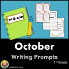 October 1st Grade Common Core Writing Prompts
