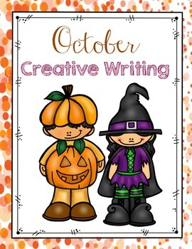October Creative Writing
