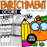 October Enrichment/Early Finishers*FirstGrade*