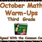 October Math Warm-Ups- Third Grade Common Core Aligned