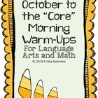 "October to the ""Core"" Morning Warm-Ups Language Arts and M"