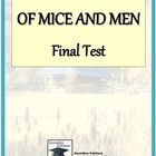 Of Mice and Men Final Test: 35 Questions
