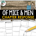 """Of Mice and Men"" Novel / Chapter Response Organizers"