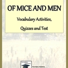Of Mice and Men Vocabulary Activities, Quizzes and Test