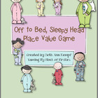 Off to Bed, Sleepy Head!!! Place Value Game
