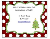 Old St Nicholas Had a Tree- Song Activity