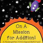 On A Mission for Addition! (Kindergarten K.OA Super-Pack!!)