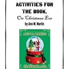 On Christmas Eve by Ann M Martin Activities - Perfect for