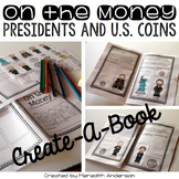 On the Money Create A Book: United States Coins and the Pr