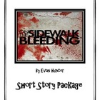 On the Sidewalk Bleeding {Short Story Package}