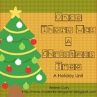 Once There Was A Christmas Tree: A Holiday Unit