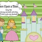 Once Upon a Time Fairy Tales Math and Literacy Centers