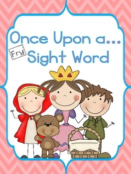Once Upon a...Fry Sight Word Game
