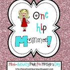 One Hip Momma! Mini-Activity Pack