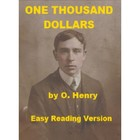One Thousand Dollars - O. Henry - Easy Reading Version