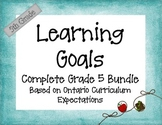 Ontario Curriculum Learning Goals Grade 5 Complete Bundle