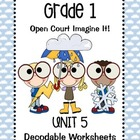 Open Court Imagine It: Unit 5 Decodable Worksheets for Grade 1