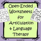 Open-Ended Articulation & Language Worksheets
