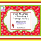 Open the Door to Decoding & Fluency (Part 2): Teaching Syl