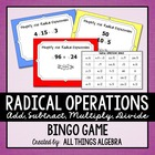 Radical Expressions Bingo Game!