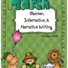 Opinion, Informative, & Narrative Pre-writing & Writing: March