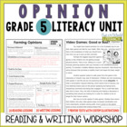 Opinion Reading & Writing Unit: Grade 5...40 Lessons with CCSS!!