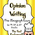 Opinion Writing ~ Five Paragraph Essay ~ 4th, 5th, 6th Gra