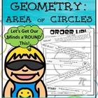 Order Up! Geometry: Area of Circles