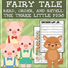 Order Up! Jr. Read, Order, and Retell- The Three Little Pigs
