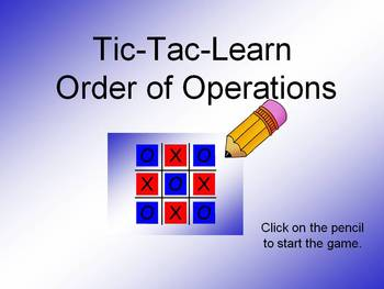 Order of Operations Tic-Tac-Learn Game