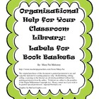 Organize Your Classroom Library:  Free Labels for Book Bas