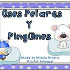 Osos Polares y Pinguinos (Polar Bears & Penguins in Spanish)