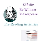 Othello: Pre-Reading Activities