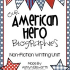 Our American Hero Biographies