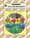 """Our Environment"" Thematic Unit Workbook"