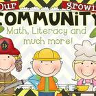 Our Growing Community {Math and Literacy Acitivities and C