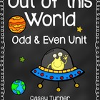 Out of This World! Odd & Even Numbers Unit with Craftivity