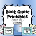 Out of my Mind Book Quote Printables