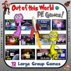 "PE Games that are ""Out of this World!"" - ""12 Large Group Games"""