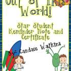 Out of this World Star Student: Certificate and Reminder Note