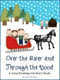 Over the River and Through the Wood ~ A Close Reading Lite