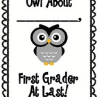 Owl About Me: First Grader at Last